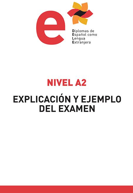 Modelo examen DELE A2