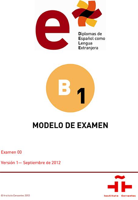 Modelo examen DELE B1