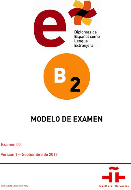 Modelo examen DELE B2