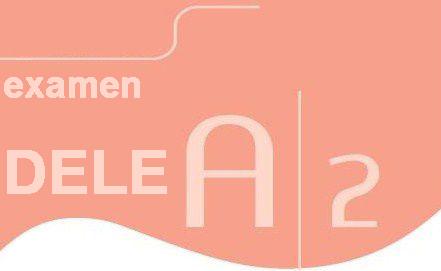 модель экзамена DELE A2